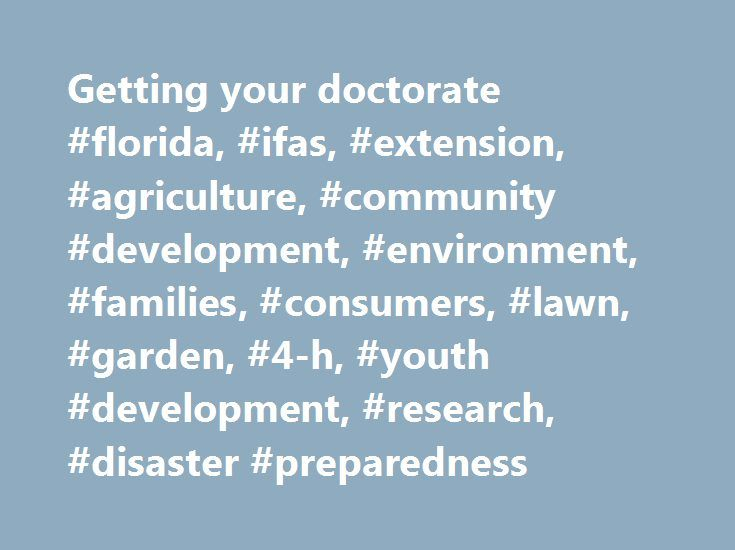 Getting your doctorate #florida, #ifas, #extension, #agriculture, #community #development, #environment, #families, #consumers, #lawn, #garden, #4-h, #youth #development, #research, #disaster #preparedness http://rhode-island.remmont.com/getting-your-doctorate-florida-ifas-extension-agriculture-community-development-environment-families-consumers-lawn-garden-4-h-youth-development-research-disaster-prepare/  # UF/IFAS expert: How to protect your yard during drought GAINESVILLE, Fla. — As…