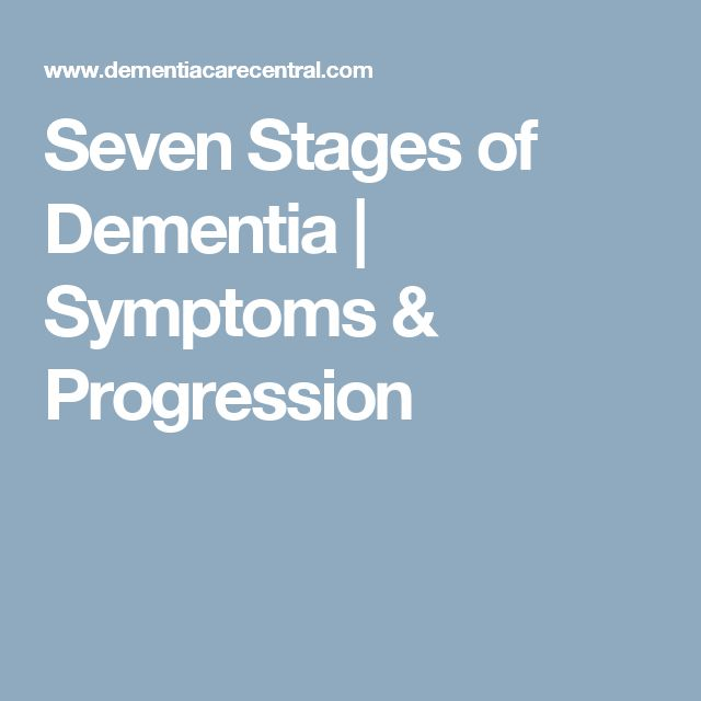 Seven Stages of Dementia | Symptoms & Progression