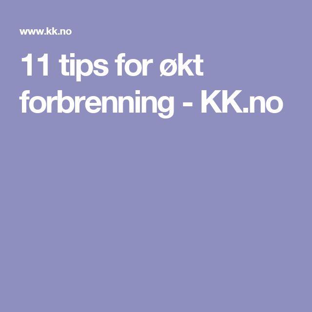 11 tips for økt forbrenning - KK.no