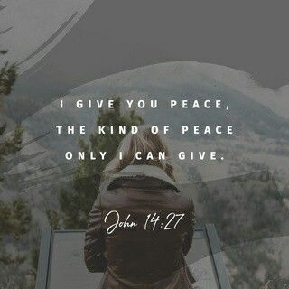 I give you peace....scripture quote