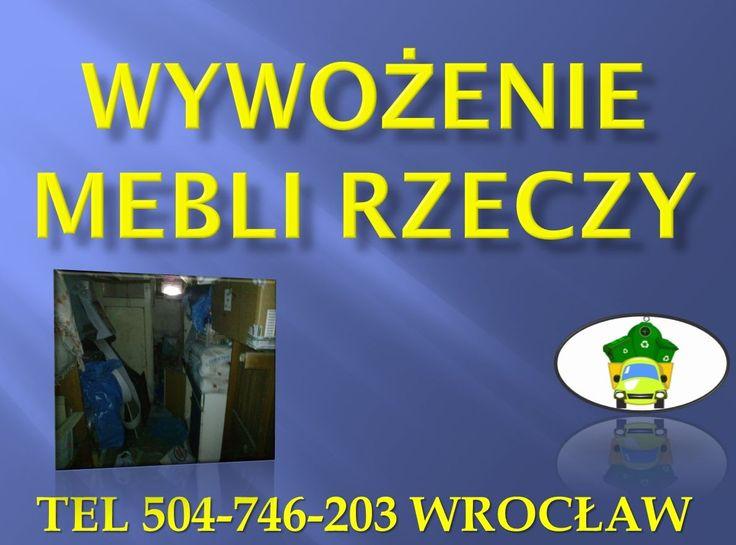 wywozy zbędnych mebli, tel 504-746-203, rzeczy, przedmiotów, kompleksowe opróżnianie mieszkań we Wrocławiu. Usługi demontażu, wyniesienia i wywozu zbędnego wyposażenia domu, mieszkania. Przy kompleksowym opróżnieniu mieszkania wyniesiemy całe wyposażenie meble łóżka, garnki, ubrania, dywany, rzeczy wywóz mebli we Wrocławiu z załadunkiem. http://wywozmebliwroclaw.pl/likwidacja-mieszkan-wroclaw/