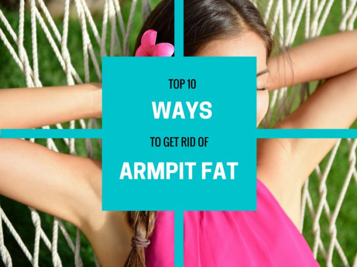 Armpit fat exercises and lifestyle changes. Get rid of armpit fat with these easy workouts for men and women.