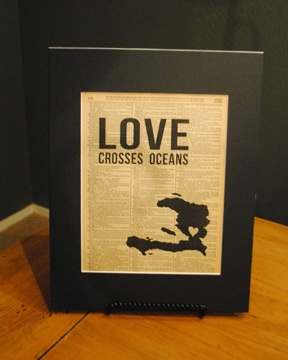 "Vintage Word art ""Love Crosses Oceans"" - Haiti. Other countries available. Great for adoptive families, missions, etc. $15 8x10 print, matted for 11x14"