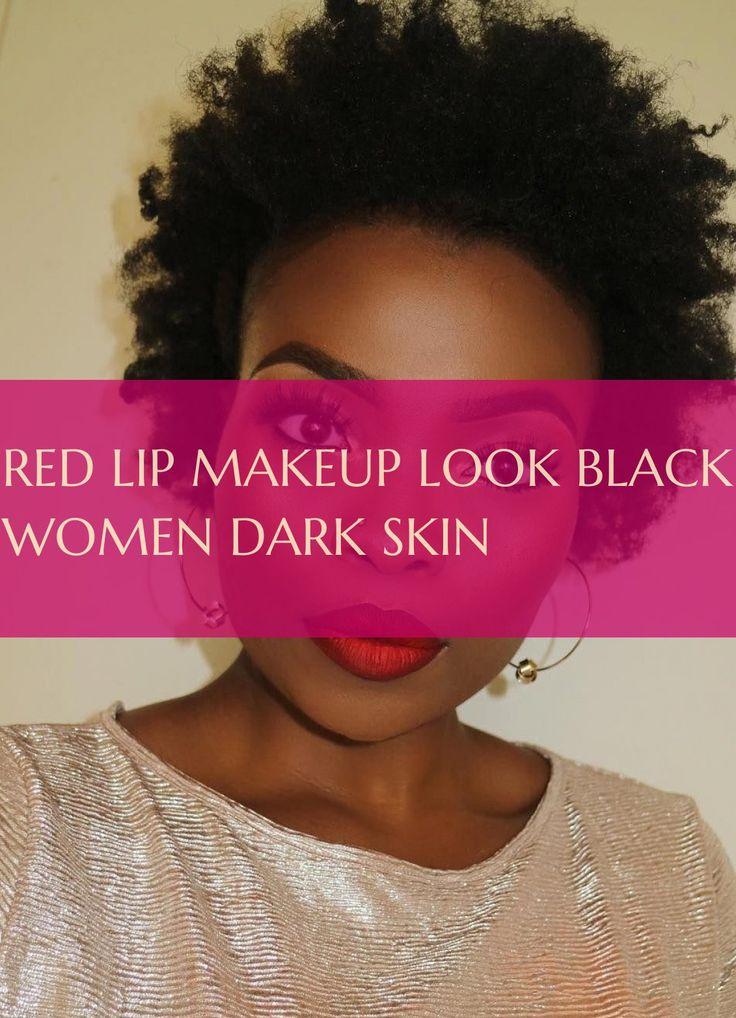 rote lippen make-up aussehen schwarze frauen dunkle haut – #makeup #look #black …