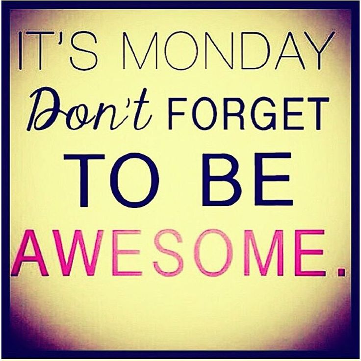 Motivational Mondays Quotes: 29 Best Funny Mondays Images On Pinterest