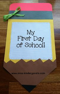 Miss Kindergarten: My First Day of School Craft! Good for parent memory book. Can include work and photo. Give at open house