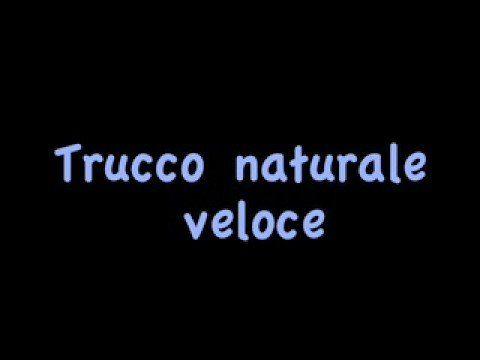 Makeup TUTORIAL Trucco Naturale veloce