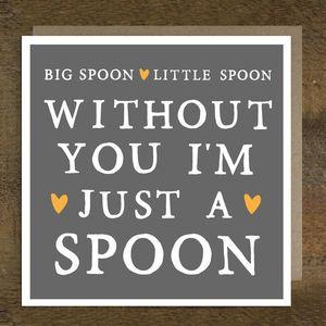 'Big Spoon Little Spoon' Valentine's Card - wedding, engagement & anniversary cards