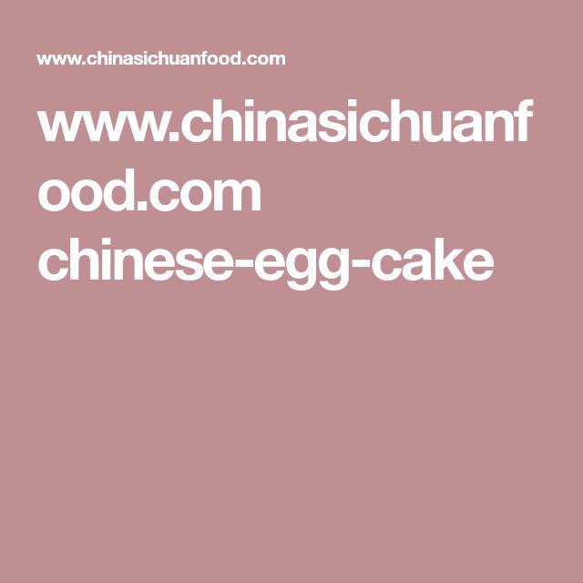 www.chinasichuanfood.com chinese-egg-cake