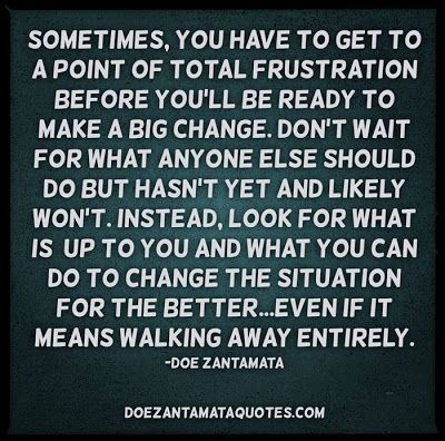 frustration quotes, wisdom, deep, sayings, doe zantamata