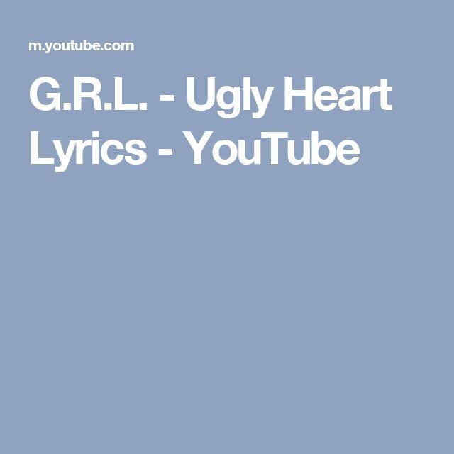 G.R.L. - Ugly Heart Lyrics - YouTube