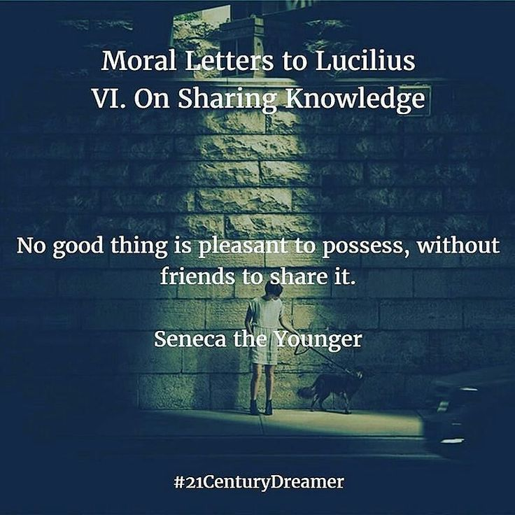 @Regrann from @21centurydreamer -  Moral Letters to Lucilius by Seneca the Younger . VI. On Sharing Knowledge . . . #Seneca #MarcusAurelius #stoicism #stoicweek #stoic #stoicdaily #philosophy #education #friends #knowledge #wisdom #mind #wisewords #igers #quotes #picoftheday #goodlife #investor #business #entrepreneur #fitness #money #night #good #meditations #Regrann