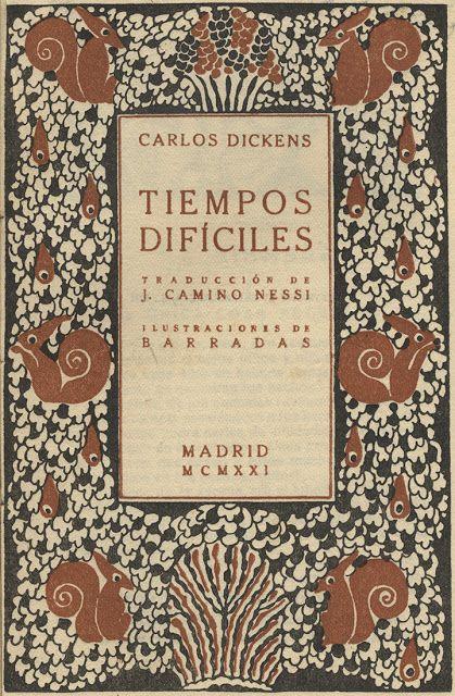 Tiempos difíciles de Charles Dickens ilustrado por Rafael Barradas