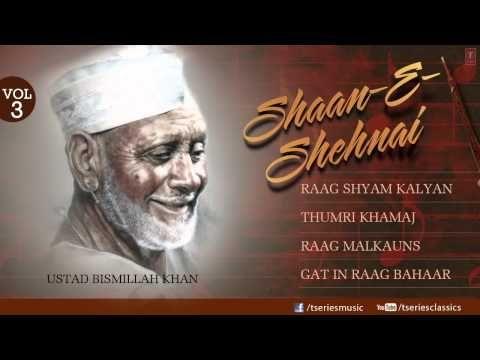 shaan E sehnaai -Shehnai Instrumental (Full Song Jukebx) - Ustad Bismillah Khan - YouTube