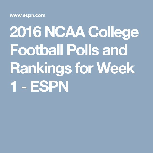2016 NCAA College Football Polls and Rankings for Week 1 - ESPN