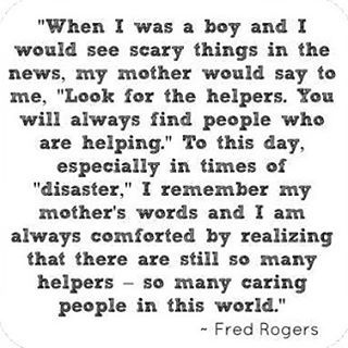 """Sorry for the repost, but had to add the rest of the quote. It's my favorite thing I've seen today and just makes so much sense. Thoughts and prayers to Paris tonight and lots of love to """"the helpers"""".  #prayforparis"""