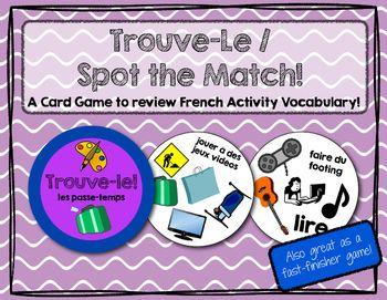 Trouve-le: Les Passe-temps! A Spot the Match Game for Fren