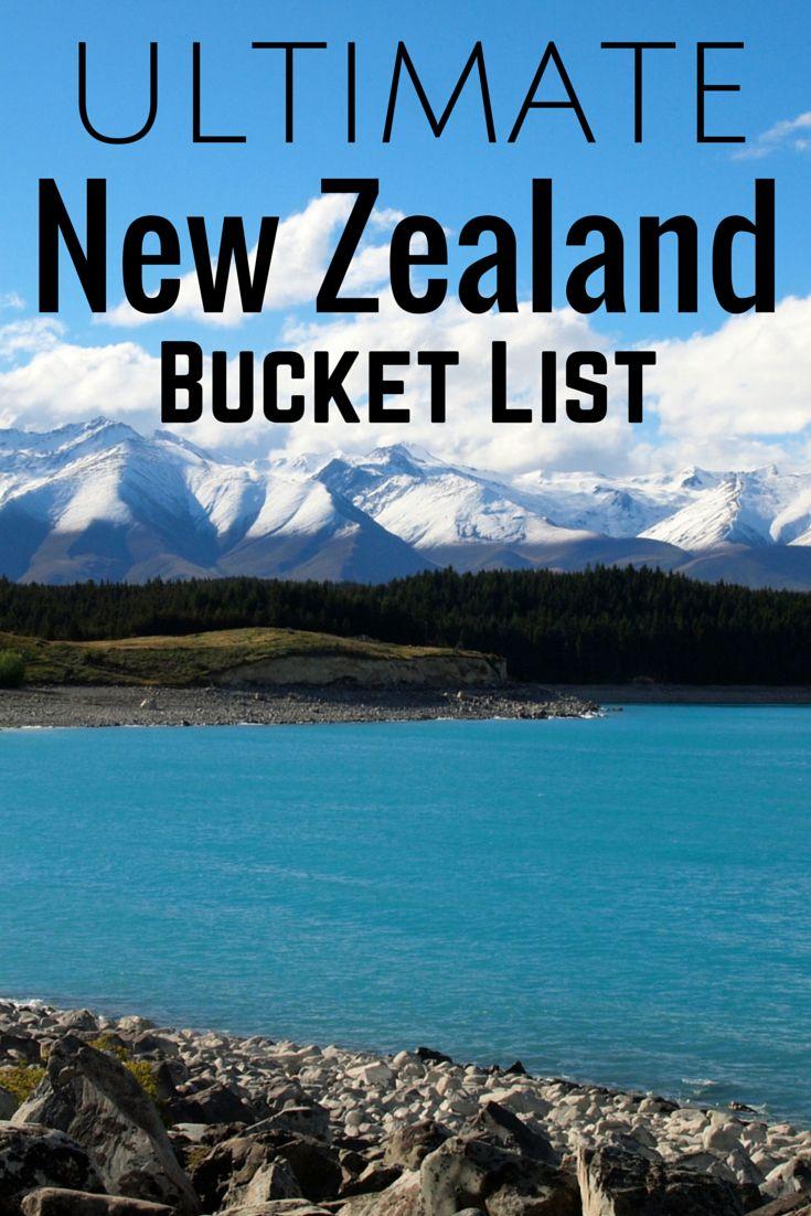 Ultimate New Zealand Bucket List 26 best