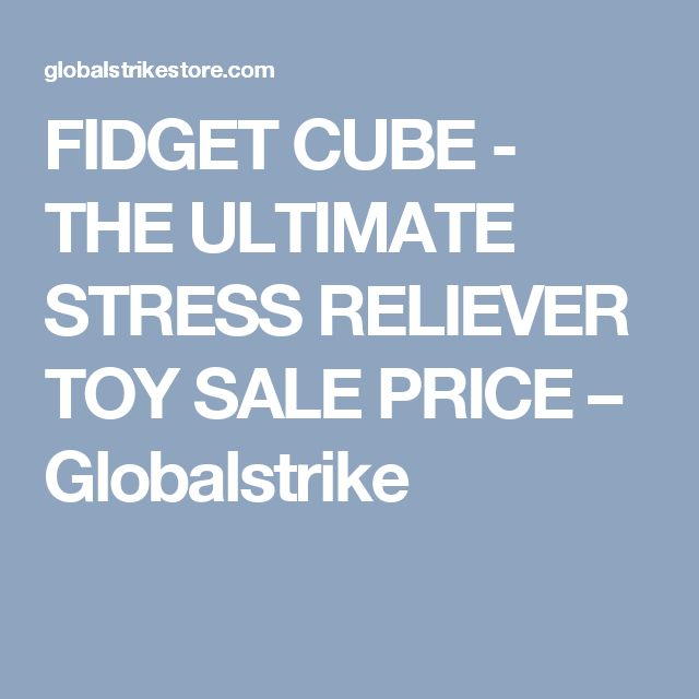 FIDGET CUBE - THE ULTIMATE STRESS RELIEVER TOY SALE PRICE – Globalstrike