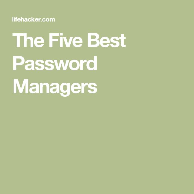 The Five Best Password Managers