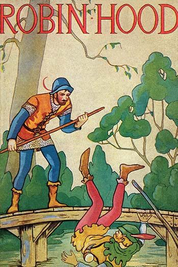 The cover of a book extolling the adventures of Robin Hood featuring the duel on the bridge by quarterstaff.
