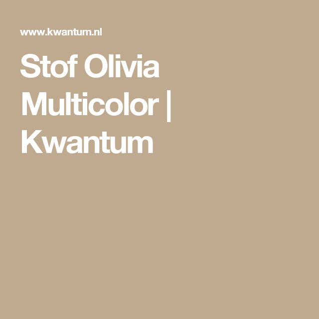Stof Olivia Multicolor | Kwantum