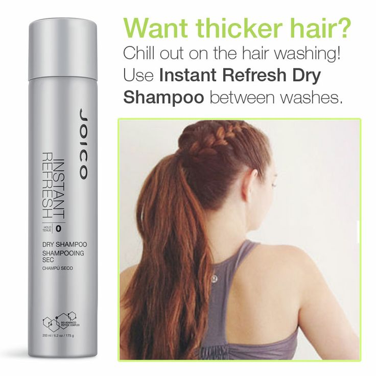 Want thicker hair? Don't wash it everyday! Use a dry shampoo, like Joico's Instant Refresh in between washes. (as seen on Broke But Bougie)