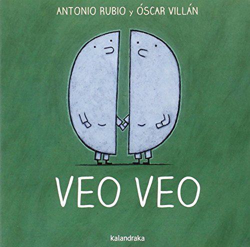 Veo Veo (de la cuna a la luna) de Antonio Rubio https://www.amazon.es/dp/8492608870/ref=cm_sw_r_pi_dp_Ji.fxbWM4MFZ9