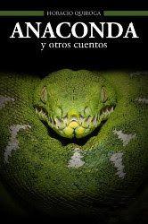 Anaconda y otros cuentos | Horacio Quiroga | Descargar PDF | PDF Libros