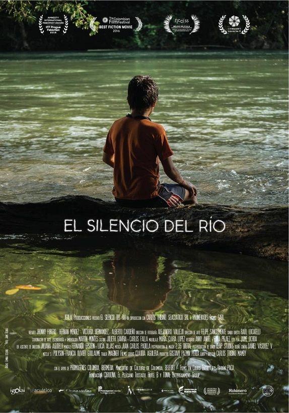 El Silencio Del Río 2015 Tt4649242 Col Silencio Cine Peliculas