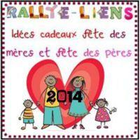 Rallye-lien un cadeau pour la fête des mères ou des pères - édition 2014