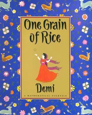 FICTION:A reward of one grain of rice doubles day by day into millions of grains of rice when a selfish raja is outwitted by a clever village girl.