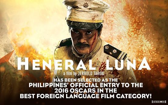 Heneral Luna is PH's entry to the 2016 OSCAR Best Foreign Language Film