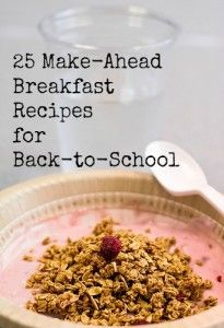 25 breakfasts you can make the night before or make way ahead and freeze for your kids (and yourself)!