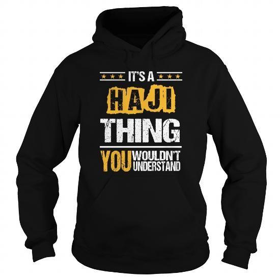 I Love HAJI-the-awesome Shirts & Tees