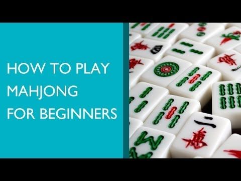 ▶ How to Play Mahjong for Beginners - YouTube