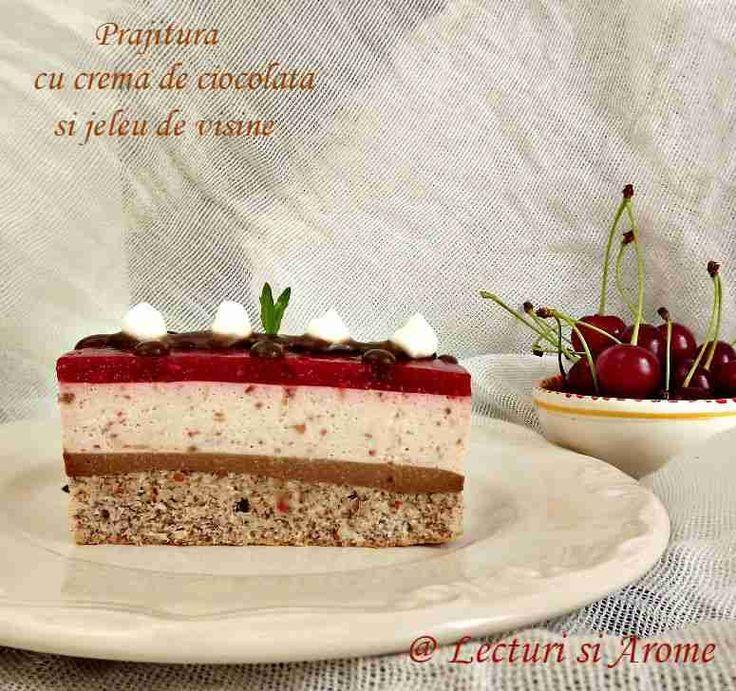 Prajitura cu crema de ciocolata si jeleu de visine - Lecturi si Arome