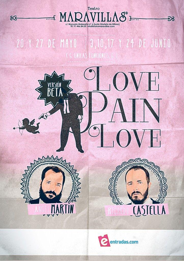LOVE PAIN LOVE, Ángel Martín y Ricardo Castella en el Teatro Maravillas