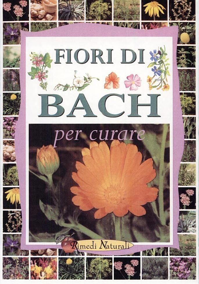 Fiori di Bach. Per curare - Scilla Di Massa - Google Libri