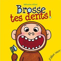 Allirol, Mélusine : Brosse tes dents! ed. L'Elan vert.