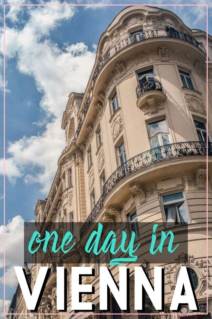 vienna austria vienna things to do wien vienna what to do one day in vienna vienna itinerary 12 hours in vienna vienna layover - Must See Wien