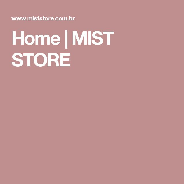 Home | MIST STORE