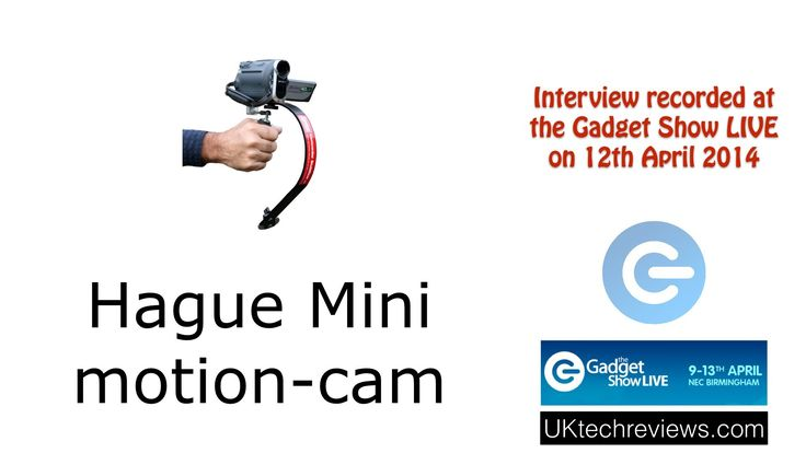 Gadget Show Live 2014 - Interview with Hague and the Mini motion-cam