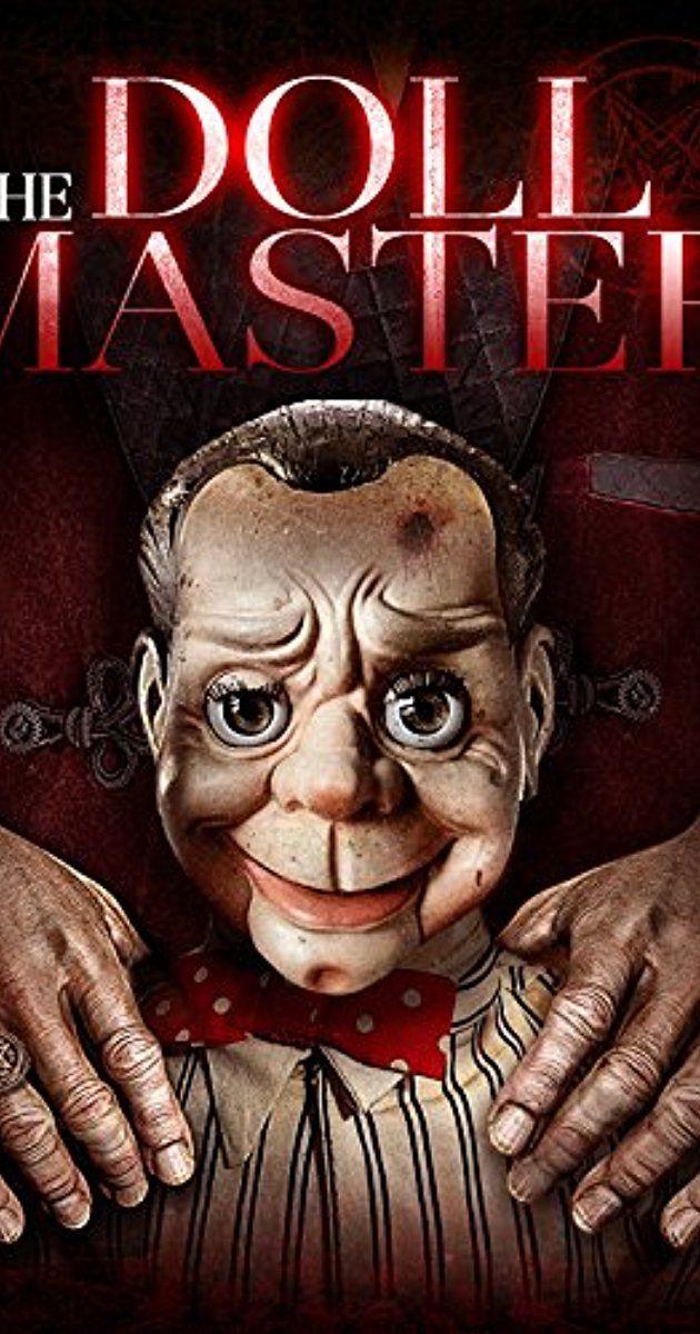The Doll Master (2017) - IMDb
