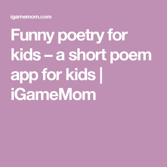 Funny poetry for kids – a short poem app for kids | iGameMom