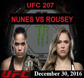 Watch UFC Live Stream - Amanda Nunes Vs Ronda Rousey (December 30, 2016) T-Mobile Arena, Las Vegas Nevada, U.S.