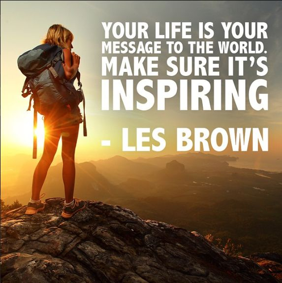 Les Brown - quotes - inspirational - mountains
