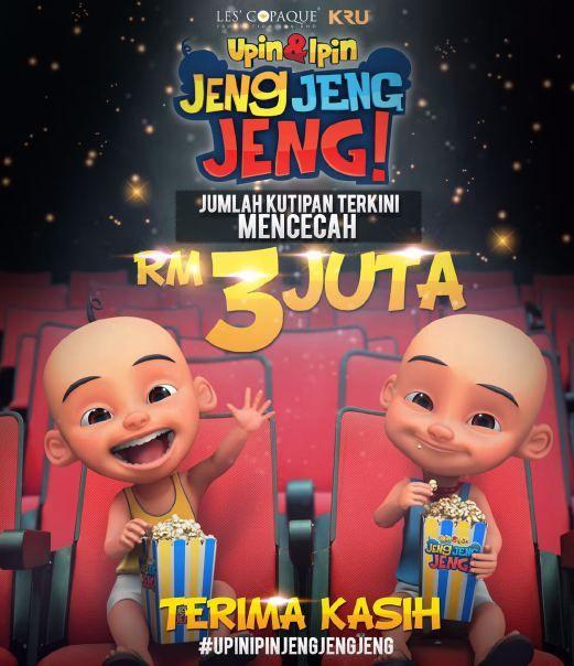 Baru 4 hari ditayangkan Upin & Ipin Jeng Jeng Jeng! kutip RM3 juta   Filem animasi Upin & Ipin Jeng Jeng Jeng! arahan sutradara terkenal Erma Fatima mengutip RM3 juta selepas empat hari tayangan di seluruh negara.  Jenama Upin & Ipin yang mencetus fenomena dalam industri animasi di Malaysia terbukti terus utuh dan menjadi kegemaran kanak-kanak.  Slot tayangan di 122 pawagam sepanjang Musim cuti sekolah juga menjadi penyumbang kadar kutipan tiket tinggi.  Filem Upin & Ipin Jeng Jeng Jeng…