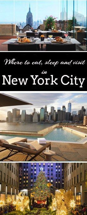 NYC ultimate guide. Where to eat, sleep and visit in New York City