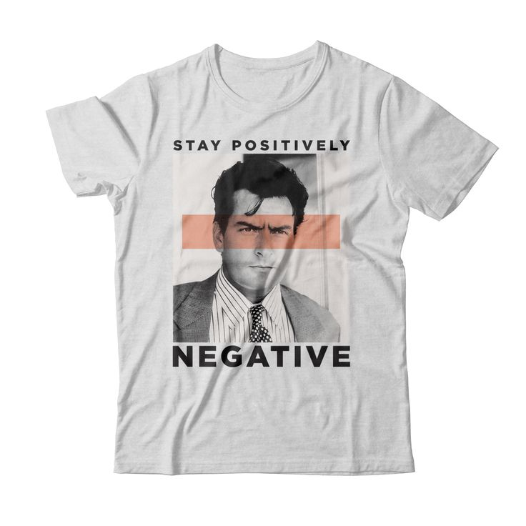 "Charlie Sheen's Official ""Stay Positively Negative"" Shirt A portion of proceeds will be donated to the Elton John AIDS Foundation, an international non-profit organization funding direct patient care services and AIDS prevention education. Available for 2 weeks only!   *WORLDWIDE SHIPPING*"
